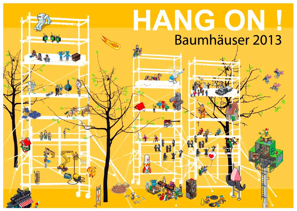 HANG ON! – Baumhäuser 2013 @ UdN – Hotel?Wilhelmsburg | Hamburg | Hamburg | Deutschland